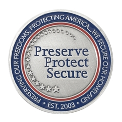 DHS Coin – Preserve, Protect & Secure